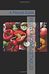 Fruits and Vegetables: A Picture Guide Paperback