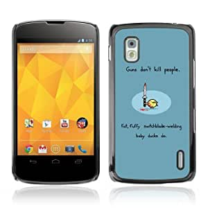 YOYOSHOP [Guns & Ducks] LG Google Nexus 4 Case