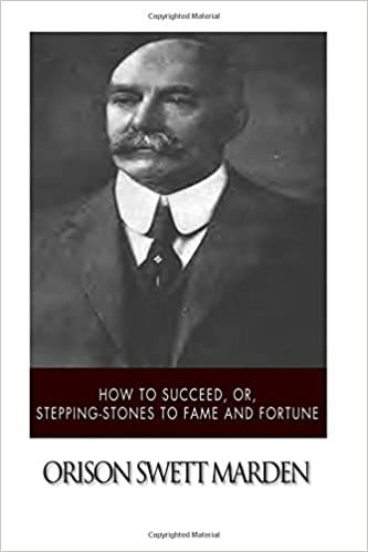 Book How to Succeed, or, Stepping-Stones to Fame and Fortune
