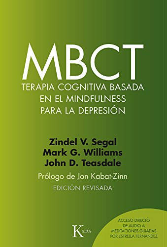 MBCT Terapia cognitiva basada en el mindfulness para la depresion (Spanish Edition) [Segal, Zindel V. - Teasdale, John D. - Williams, Mark G.] (Tapa Blanda)