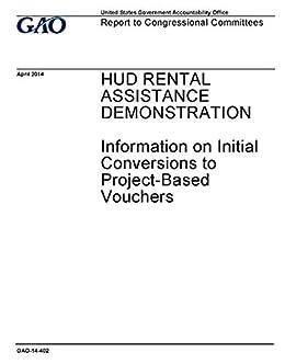 HUD RENTAL ASSISTANCE DEMONSTRATION: Information on Initial
