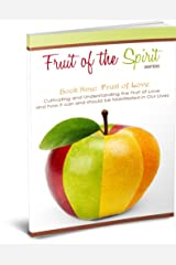Fruit of Love (Fruit of the Spirit Series Book 9) Kindle Edition