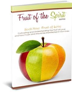 Fruit of Love (Fruit of the Spirit Series Book 9)