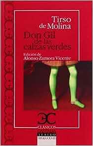 DON GIL DE LAS CALZAS VERDES: DE MOLINA TIRSO: 9788497406758: Amazon