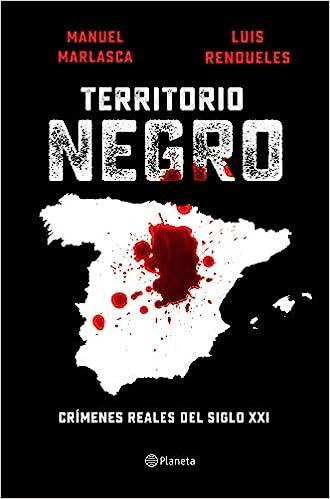 Territorio negro de Manu Marlasca y Luis Rendueles
