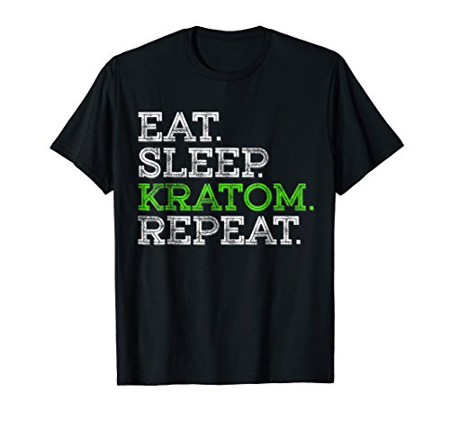 Eat Sleep Kratom Repeat T-Shirt