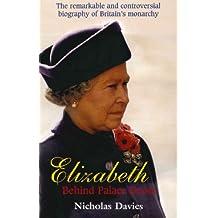 Elizabeth: Behind Palace Doors
