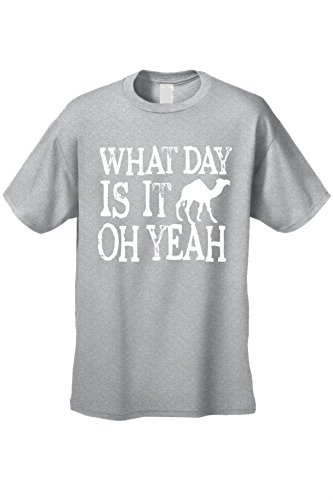 Men's/Unisex What Day Is It Oh Yeah! White Camel! GREY Short Sleeve T-shirt (5XL)
