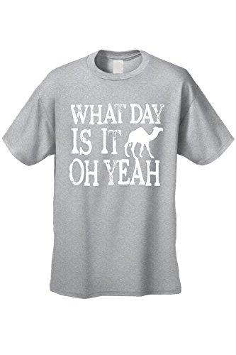 SHORE TRENDZ Men's/Unisex What Day Is It Oh Yeah! White Camel! GREY Short Sleeve T-shirt (5XL)