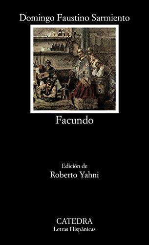 Facundo (COLECCION LETRAS HISPANICAS) (Spanish Edition)