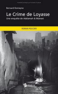 Le Crime de Loyasse par Domeyne