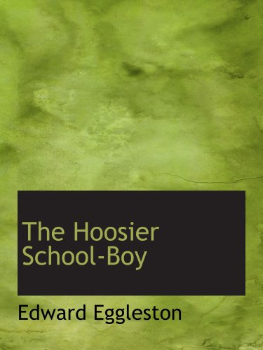 Download The Hoosier School-Boy pdf