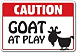 Caution Goat At Play Novelty Sign | Indoor/Outdoor | Funny Home Décor for Garages, Living Rooms, Bedroom, Offices | SignMission Animal Jokes Farm Country Parking Gift Sign Wall Plaque Decoration