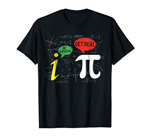 Lover Pi Day 2018 T Shirt Be Rational Get Real TShirt Pi (Rational Pi T-shirt)