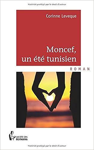 Moncef Un été Tunisien Amazon Ca Corinne Leveque Books