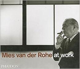 Mies Van Der Rohe At Work Pdf