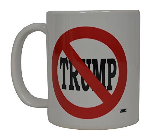 Anti Trump Funny Coffee Mug No Donald Trump Allowed Democrat Liberal Political Novelty Cup Great Gift Idea For DNC Feminist Resist Impeach Trump
