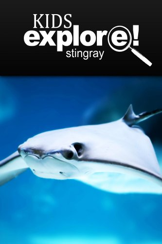 Stingray - Kids Explore: Animal books nonfiction - books ages 5-6 (Animals Stingray)