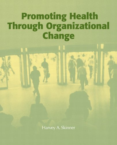 Promoting Health through Organizational Change