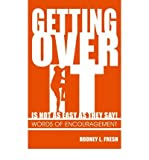 img - for Getting over it is Not as Easy as They Say: Words of Encouragement (Paperback) - Common book / textbook / text book