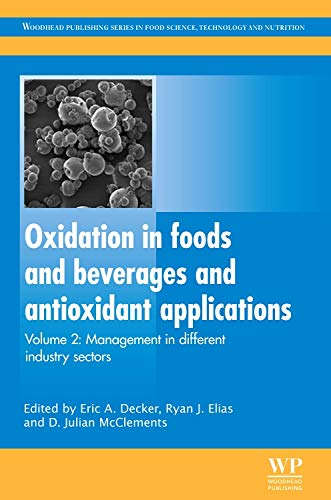 (Oxidation in Foods and Beverages and Antioxidant Applications: Management in Different Industry Sectors (Woodhead Publishing Series in Food Science, Technology and Nutrition))