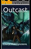 Outcast (The Blue Dragon's Geas Book 1)