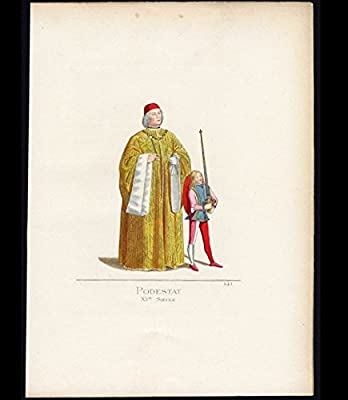 Lithograph 141: 'Podestat, XVe Siecle.' (Podesta, Italy 15th century). Hand Colored Plate