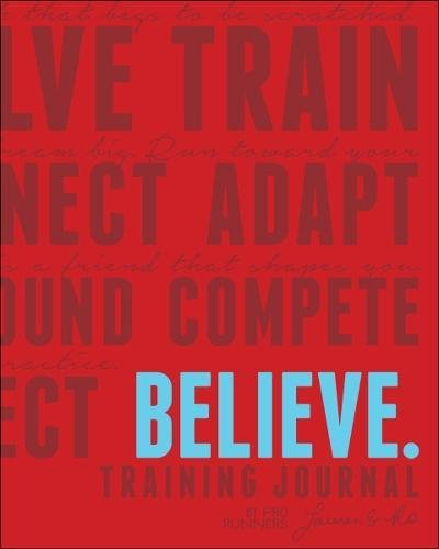 Believe Training Journal (Classic Red, Updated Edition) cover