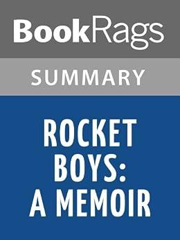 """An Analysis of Homer Hickam's """"Rocket Boys"""" Essay"""