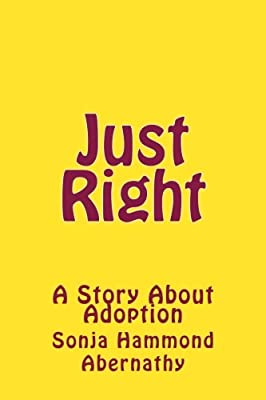 Just Right: A Story About Adoption