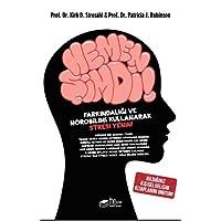 Hemen Şimdi: Farkındalığı ve Nörobilimi Kullanarak Stresi Yenin