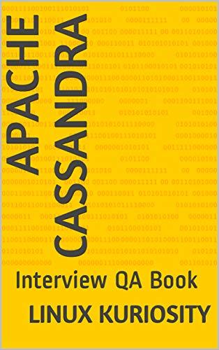 Apache Cassandra: Interview QA Book