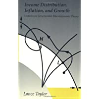 Income Distribution, Inflation, and Growth: Lectures on Structuralist Macroeconomic Theory