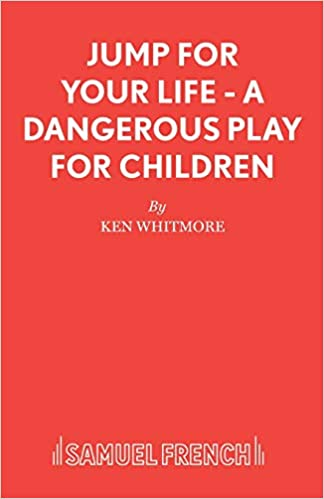 Jump for Your Life A Dangerous Play for Children