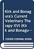Kirk and Bonagura's Current Veterinary Therapy XVI