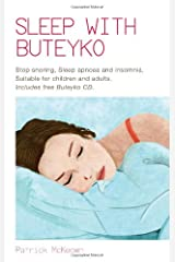 Sleep with Buteyko: Stop Snoring, Sleep Apnoea and Insomnia, Suitable for Children and Adults (Book & CD) Paperback