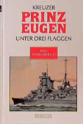 Kreuzer Prinz Eugen unter drei Flaggen