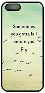 Sometimes You Gotta Fall Before You Fly Characteristic Quote Hard Back Cover Case For iphone 6 4.7