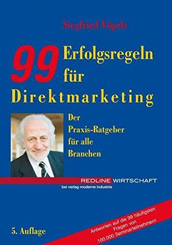 99 Erfolgsregeln für Direktmarketing Taschenbuch – 27. August 1998 Siegfried Vögele mi-Wirtschaftsbuch 3636031422 Werbung