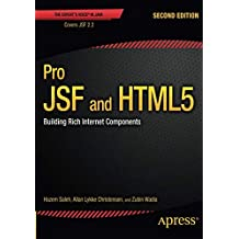 Pro JSF and HTML5: Building Rich Internet Components