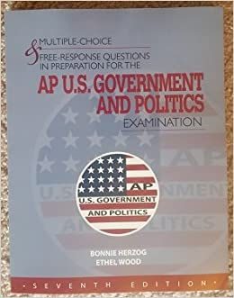 multiple choice response questions in preparation for the  multiple choice response questions in preparation for the ap u s government politics examination 7th ed ethel wood and bonnie herzog