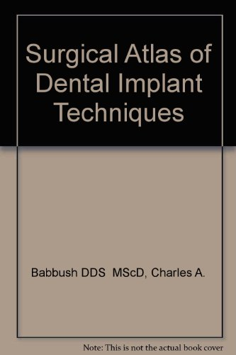 Surgical Atlas Of Dental Implant Techniques