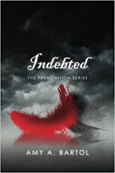 Book Indebted: The Premonition Series: Volume 3