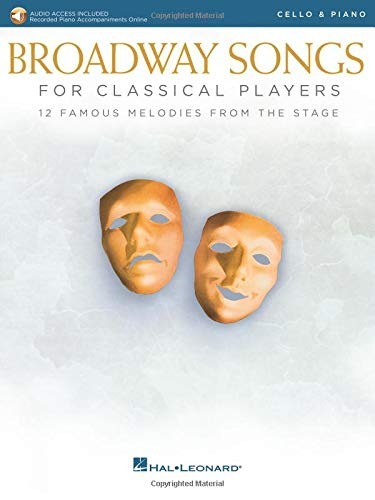 Broadway Songs for Classical Players - Violin and Piano: With online audio of piano accompaniments (Music Violin Broadway)