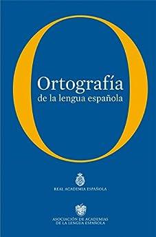 Ortografía de la lengua española de [Española, Real Academia, Real Academia Española]