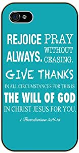 Reyoice always. Pray without ceasing. Give thanks - 1 Thessalonians 5:16-8 - Bible verse iPhone 4 / 4s black plastic case