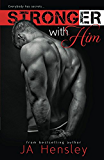 Stronger With Him (Strength Series Book 1)