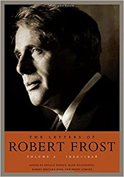 The Letters of Robert Frost, Volume 2: 1920-1928