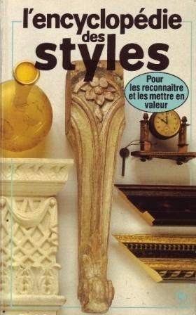 L'Encyclopédie des styles d'hier et d'aujourd'hui