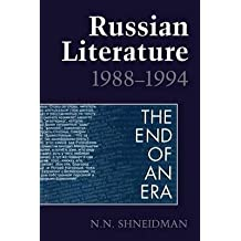 [(Russian Literature, 1988-94: The End of an Era)] [Author: Norman N. Shneidman] published on (September, 1995)
